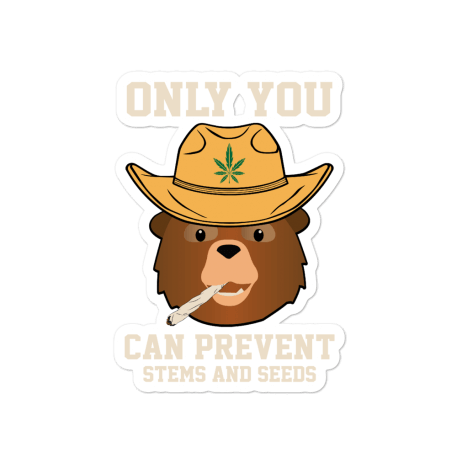 Only You Can Prevent Stems And Seeds Bubble-free stickers